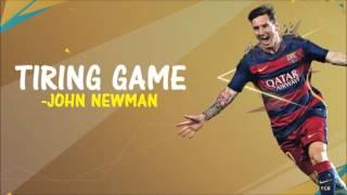[Fifa 16] Tiring Game - John Newman