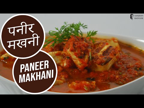 Paneer Makhani by Sanjeev Kapoor - YouTube