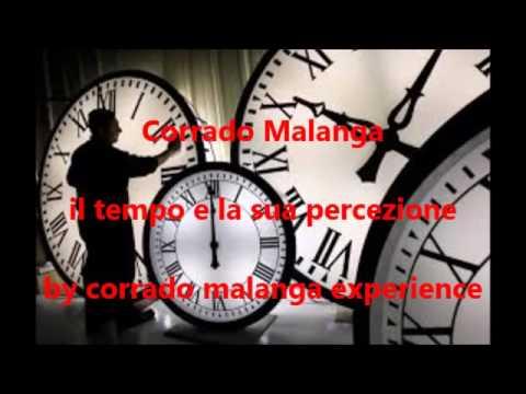 IL TEMPO NON ESISTE (di Corrado Malanga)