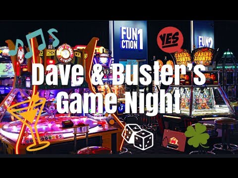 Dave & Buster's Game Night | Jansen Patio