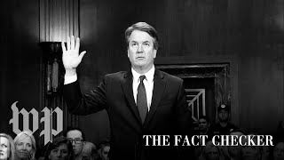 Was Brett Kavanaugh honest? Fact-checking all the questions about his testimony | Fact Checker