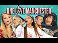 ADULTS REACT TO ONE LOVE MANCHESTER CONC