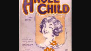 Al Jolson - Angel Child (1922)