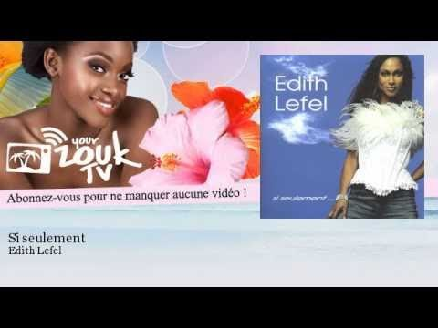 Edith Lefel - Si seulement