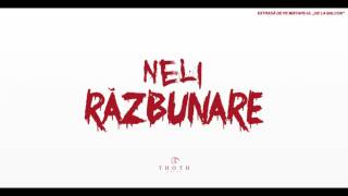 NELI - Razbunare [ Official Audio ]