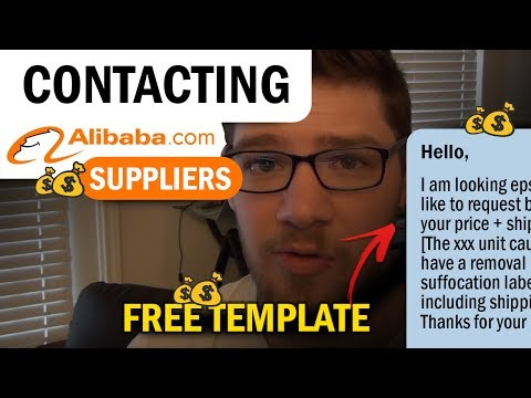 Getting the BEST Products from Alibaba: How to Contact Manufacturers/Suppliers + FREE Template!