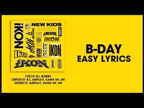 iKON - 벌떼 (B-DAY) [EASY LYRICS]