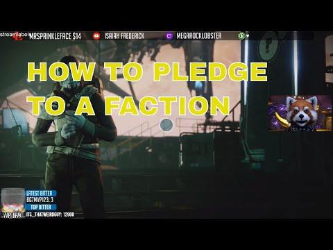 Destiny 2 How to PLEDGE to a FACTION - New Monarchy Dead Orbit Future War Cult