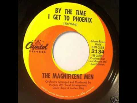 The Magnificent Men -  By The Time I Get To Phoenix