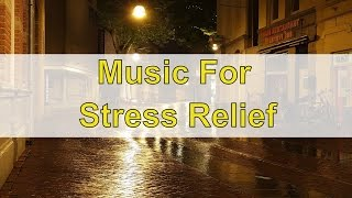 Evening Music For Positive Energy: Happy Relaxing Music For Stress Relief