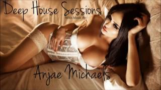 Deep House Sessions Pres. Anjae Michaels - Cigarettes After Sex