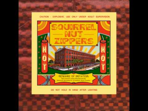 Squirrel Nut Zippers - Hell - HQ