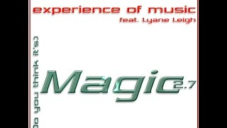 Experience Of Music Feat. Lyane Leigh - (Do You Think It