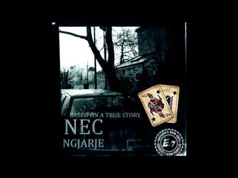 NEC - Ngjarje (true story)