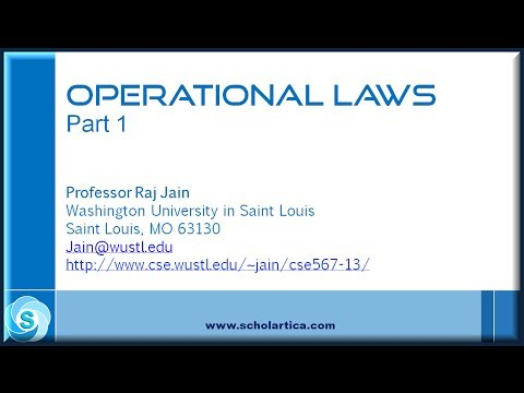 Operational Laws for Computer Systems Performance Evaluation: Part 1