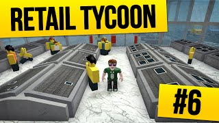 Retail Tycoon #6 - INSIDE THE APPLE STORE (Roblox Retail Tycoon)