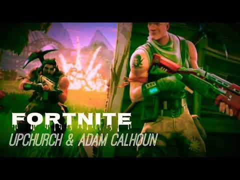"Upchurch & Adam Calhoun ""Fortnite"" freestyle"