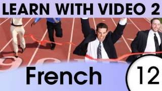 Learn French with Video - Learning Through Opposites 2