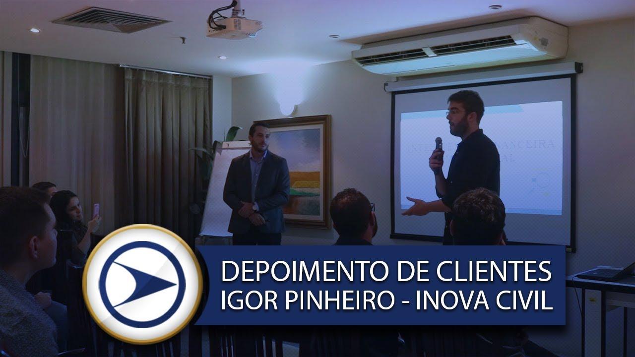 DEPOIMENTO DE CLIENTES - IGOR PINHEIRO (INOVA CIVIL)