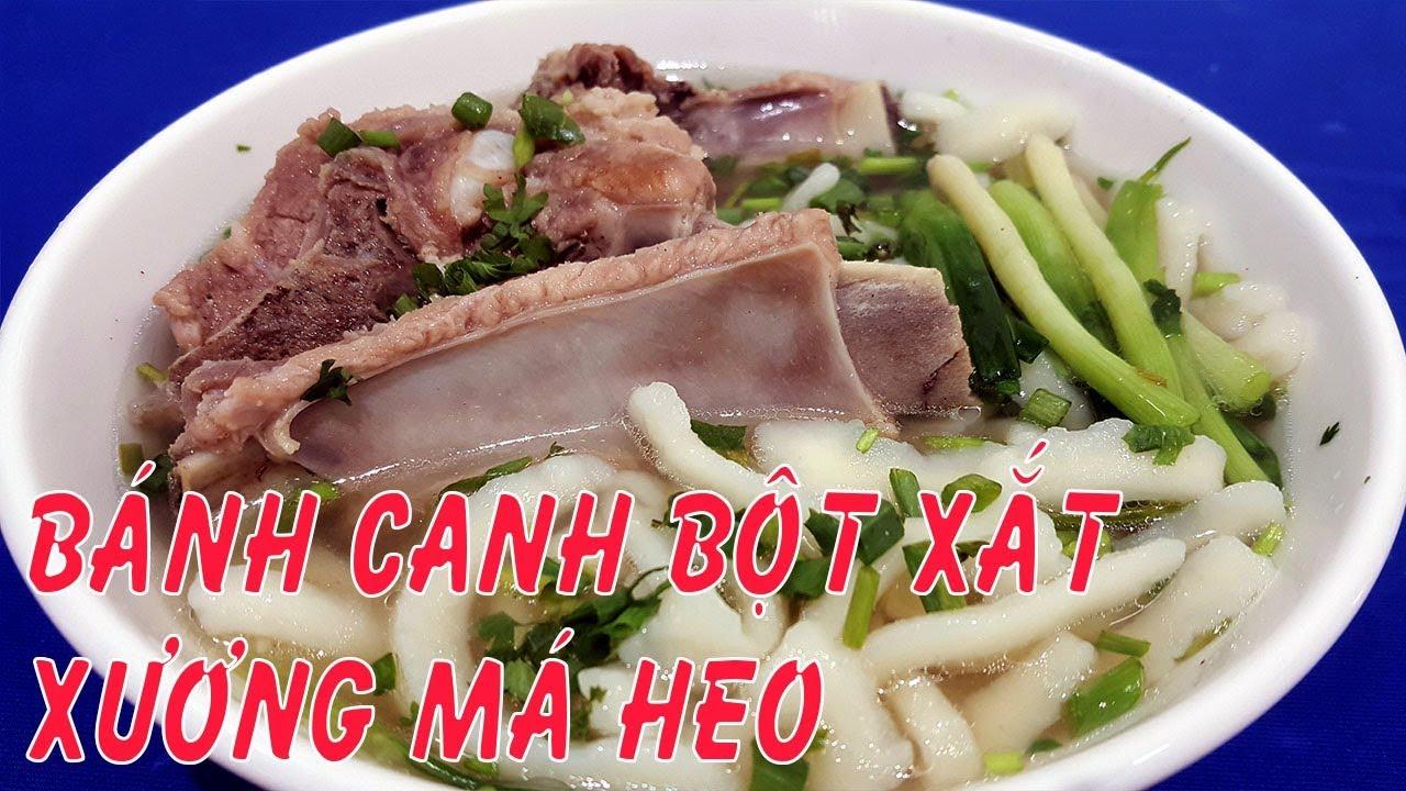 BÁNH CANH BỘT XẮT XƯƠNG MÁ HEO ngon chất lượng – Hồng Thanh Food