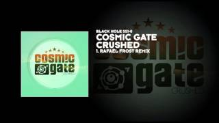 Cosmic Gate - Crushed (Rafaël Frost Remix)