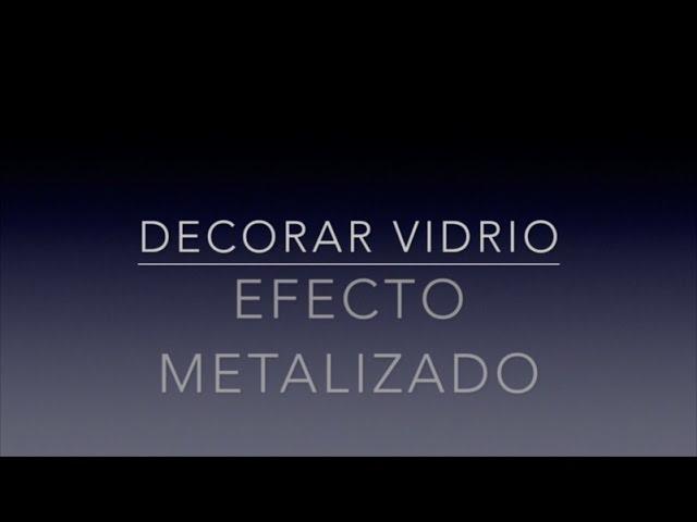 Cómo decorar vidrio con efecto metalizado