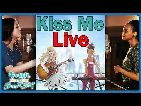 Kiss Me (Live Acoustic) Nai Br.XX & Celeina Ann| Carole & Tuesday OP