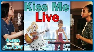 Kiss Me (Live Acoustic) Nai Br.XX & Celeina Ann  Carole & Tuesday OP