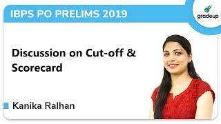IBPS PO Prelims Cut off 2019 Analysis: Discussion on IBPS PO Cutoff & Scorecard