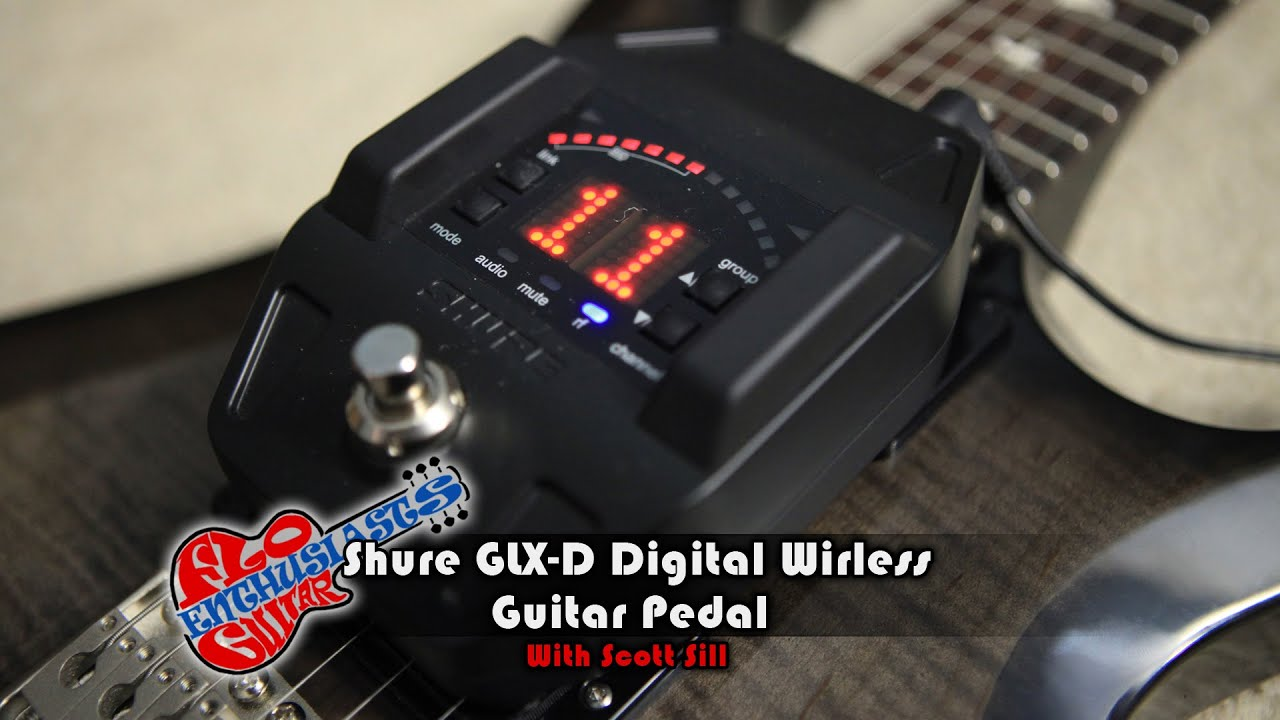 shure glx d digital wireless guitar pedal demo by scott sill youtube. Black Bedroom Furniture Sets. Home Design Ideas