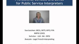 Professional Conduct And Ethics For Interpreters