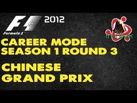 F1 2012 Career [Season 1]: Round 3 - Chinese Grand Prix