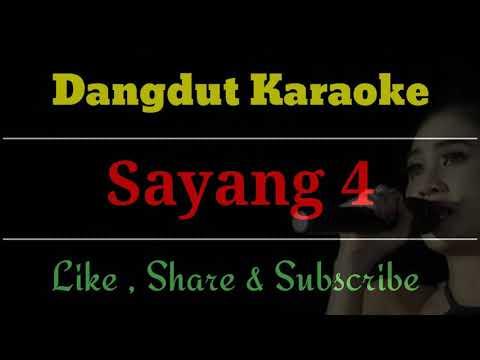 Sayang 4 Karaoke / No Vocal Terbaru ( Cover )