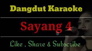 Top Hits -  Sayang 4 Karaoke No Vocal Terbaru Cover
