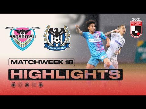 Sagan Tosu G-Osaka Goals And Highlights