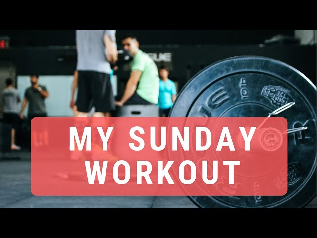 Sunday workout wrap-up