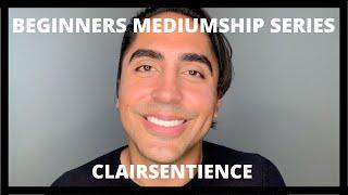 Beginners Mediumship Series: Clairsentience