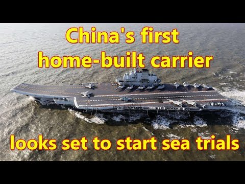 China's Second Aircraft Carrier Set For First Sea Trials This Week