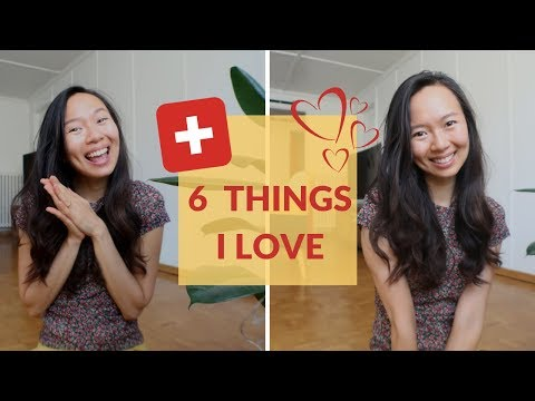 Things I Love About SWITZERLAND