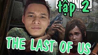 The Last Of Us - Thần Tiễn Độ Tày tiêu diệt zoombie #2