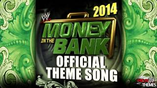 "WWE: Money In The Bank 2014 Official Theme Song - ""Money In The Bank"" By Jim Johnston"