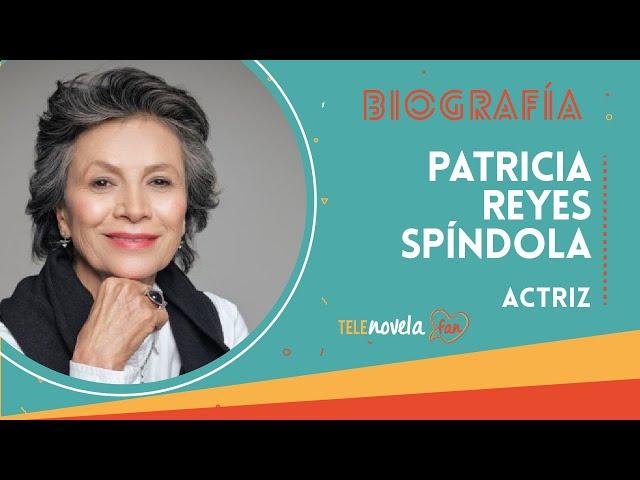 Biografía Patricia Reyes Spíndola