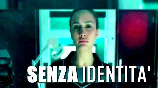 SENZA IDENTITA