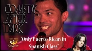 "Comedy After Dark ""Only Puerto Rican in Spanish Class"" ""EP 9"