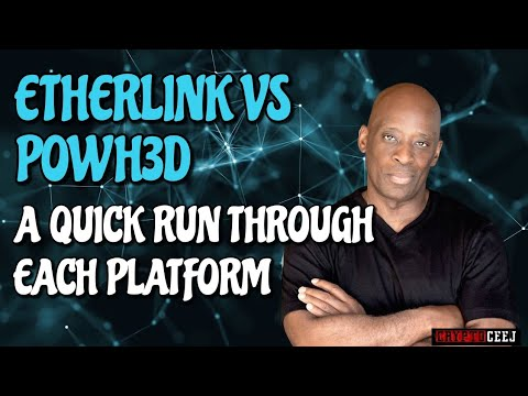 ETHERLINK VS POWH3D  A QUICK RUN THROUGH OF EACH PLATFORM