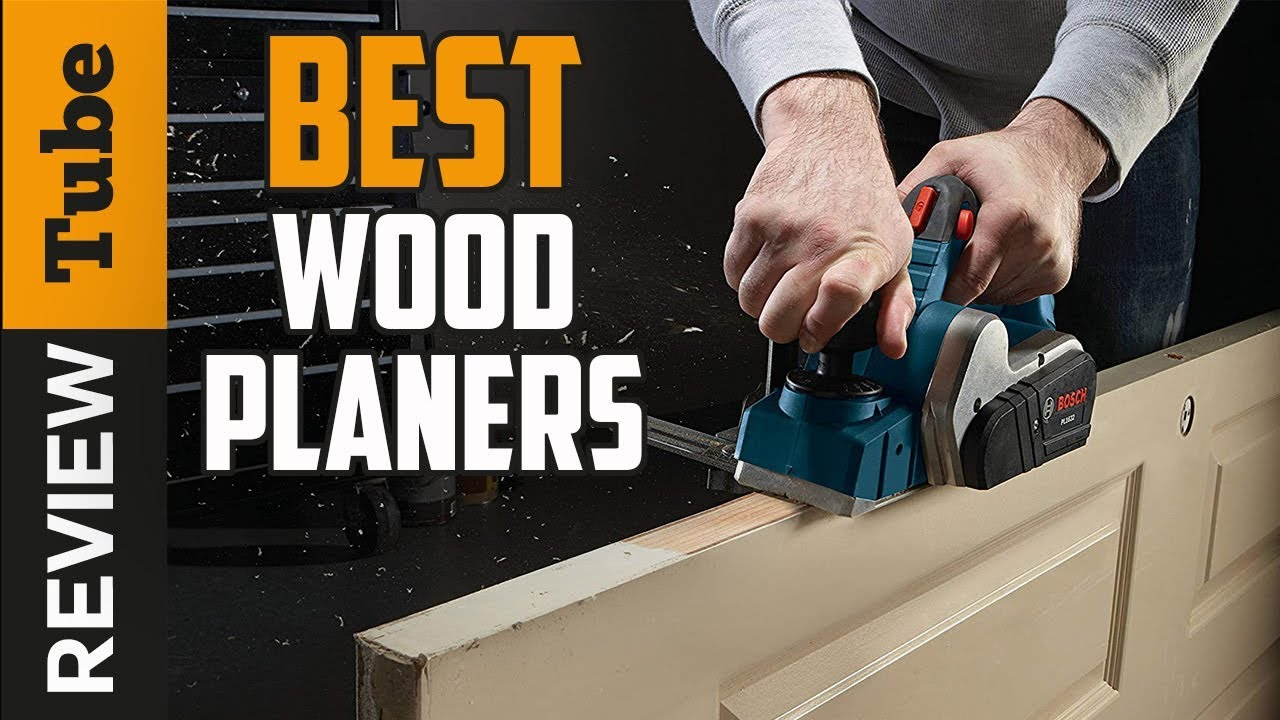 Best Planers 2019 ✅Wood Planer: Best Wood Planer 2019 (Buying Guide)   YouTube