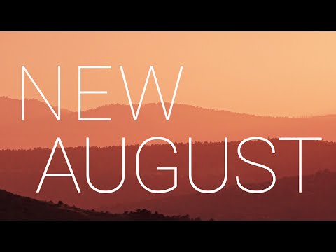New Music | August '16 - 1 Hour Mix