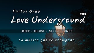 Deep House Mix 2019 • Love  Underground • Grau Selection