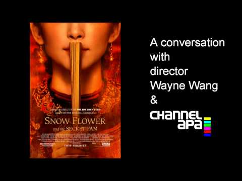 A Conversation with Wayne Wang on Snow Flower and the Secret