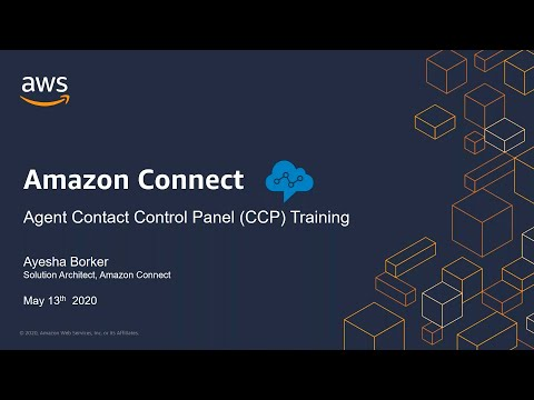 Agent Training for the Amazon Connect Contact Control Panel (CCP)